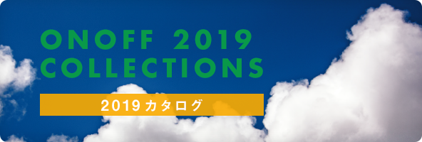 ONOFF 2019 Collections